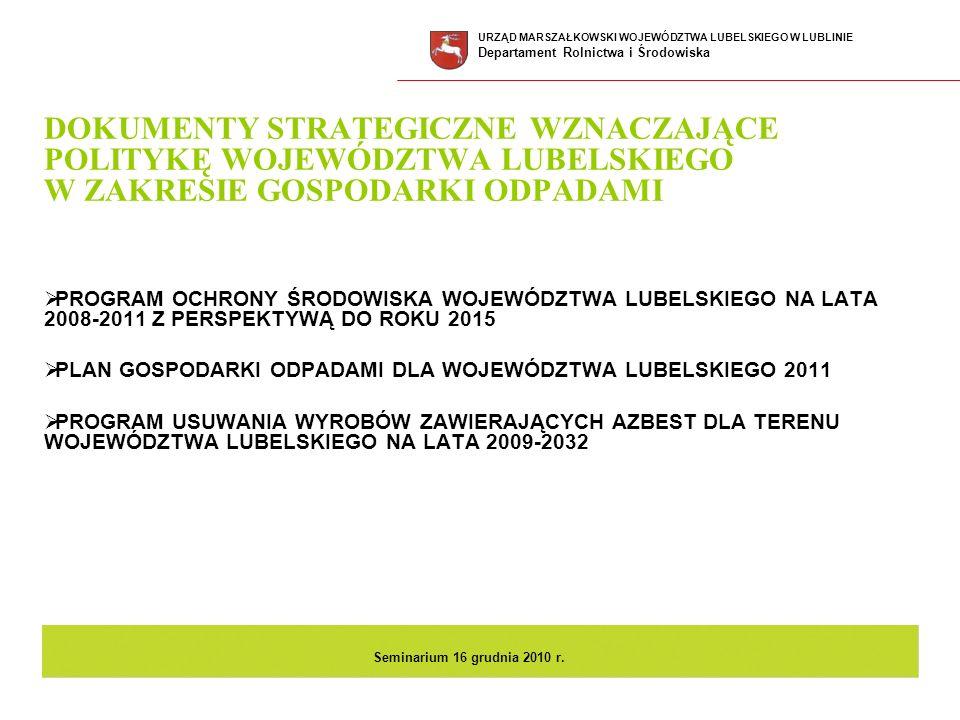 Cel WPGO 2011 Zapewnienie wystarczającej liczby instalacji do zagospodarowania odpadów komunalnych w województwie w oparciu o ponadgminne zakłady zagospodarowania odpadów c.d.