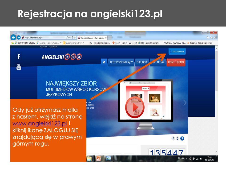 Rejestracja na angielski123.pl Gdy już otrzymasz maila z hasłem, wejdź na stronę www.angielski123.pl i kliknij ikonę ZALOGUJ SIĘ znajdującą się w praw