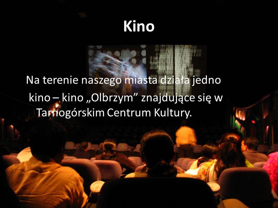 Kino Na terenie naszego miasta działa jedno kino – kino Olbrzym znajdujące się w Tarnogórskim Centrum Kultury.