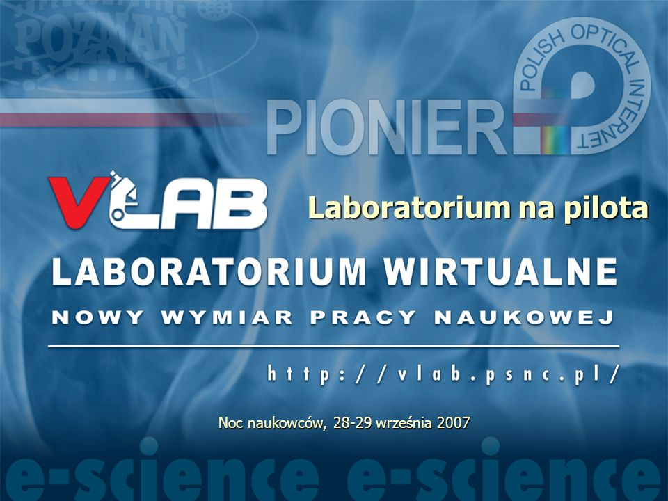 Laboratorium na pilota Noc naukowców, 28-29 września 2007