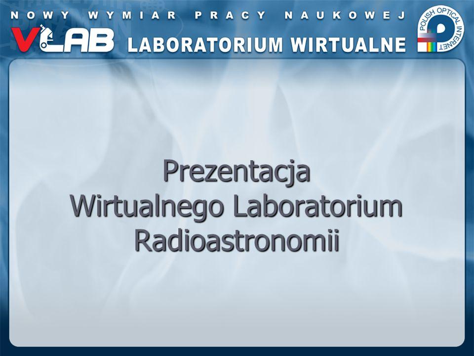 Prezentacja Wirtualnego Laboratorium Radioastronomii