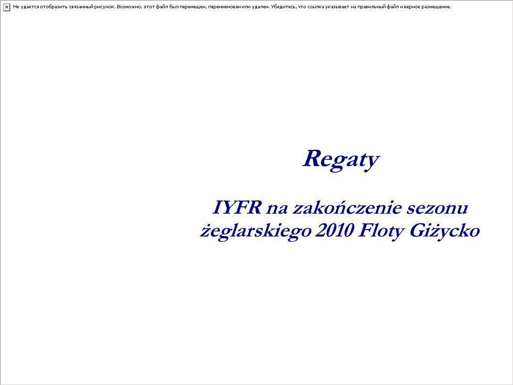 Regaty IYFR na zakończenie sezonu żeglarskiego 2010 Floty Giżycko
