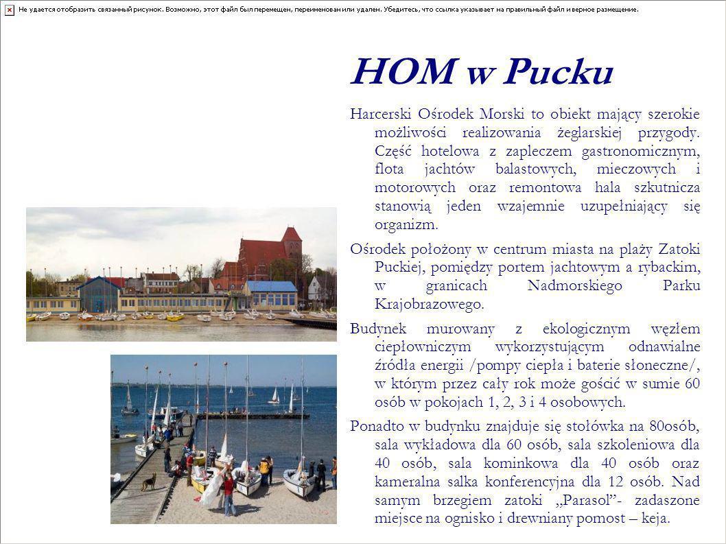 HOM w Pucku Harcerski Ośrodek Morski to obiekt mający szerokie możliwości realizowania żeglarskiej przygody. Część hotelowa z zapleczem gastronomiczny