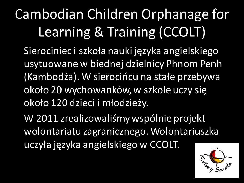 Cambodian Children Orphanage for Learning & Training (CCOLT) Sierociniec i szkoła nauki języka angielskiego usytuowane w biednej dzielnicy Phnom Penh