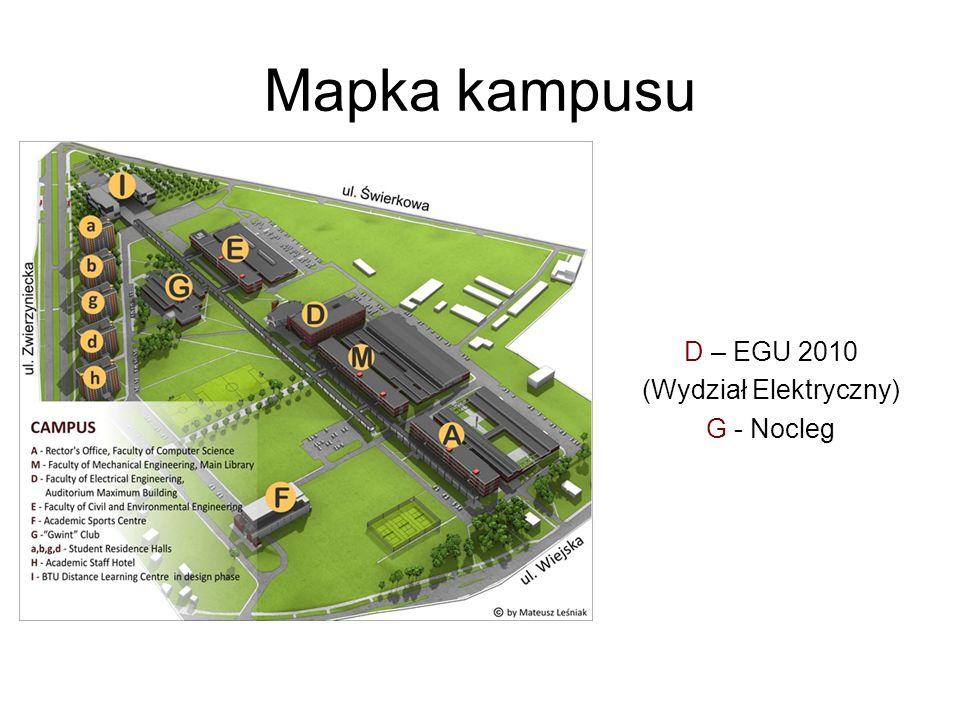 Mapka kampusu D – EGU 2010 (Wydział Elektryczny) G - Nocleg