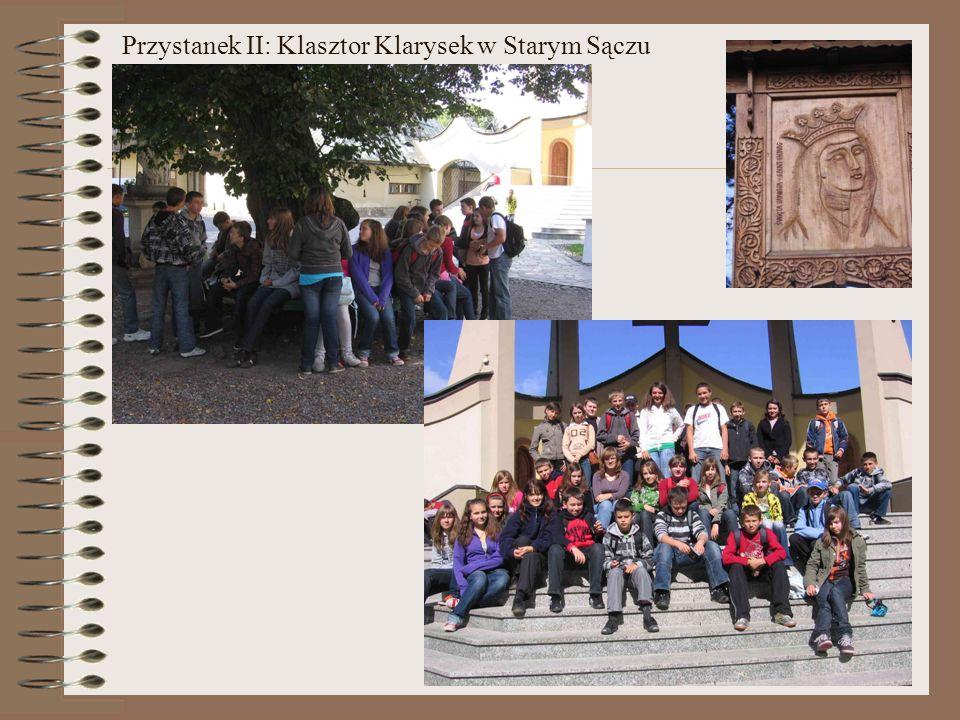 Przystanek II: Klasztor Klarysek w Starym Sączu