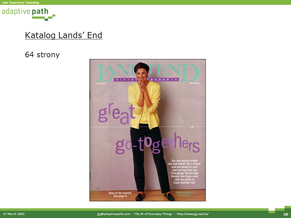 17 March 2002jjg@adaptivepath.com · The IA of Everyday Things · http://www.jjg.net/ia/ 28 Katalog Lands End 64 strony