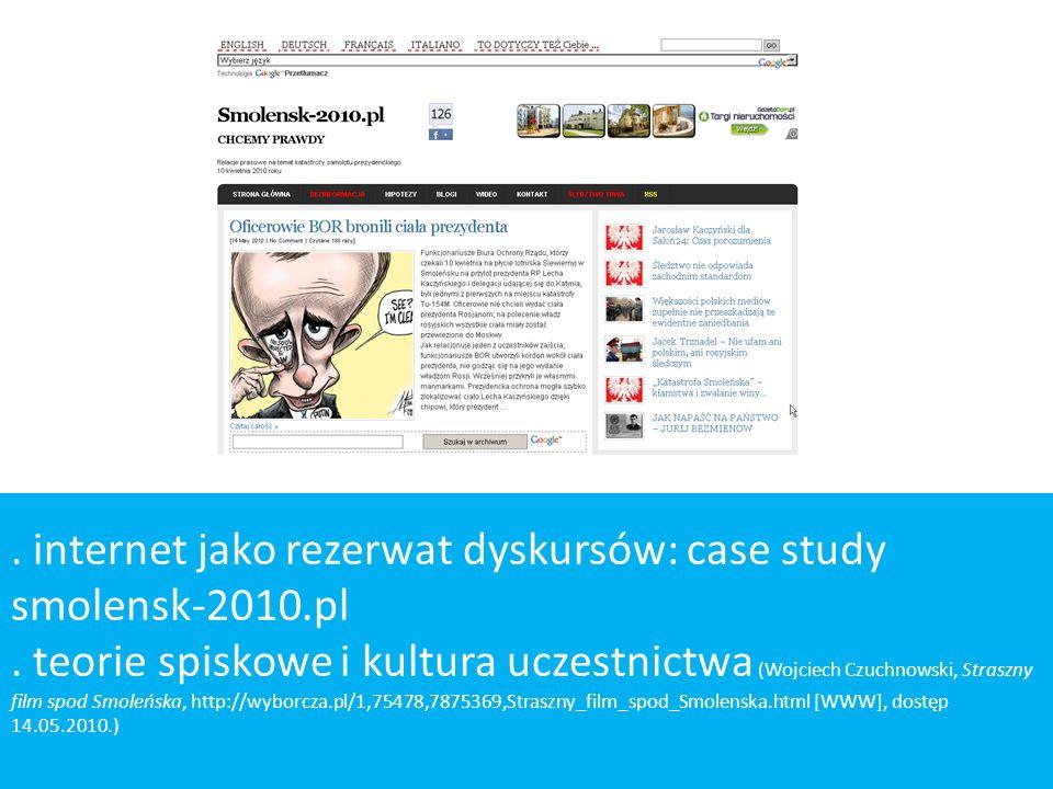 . internet jako rezerwat dyskursów: case study smolensk-2010.pl. teorie spiskowe i kultura uczestnictwa (Wojciech Czuchnowski, Straszny film spod Smol