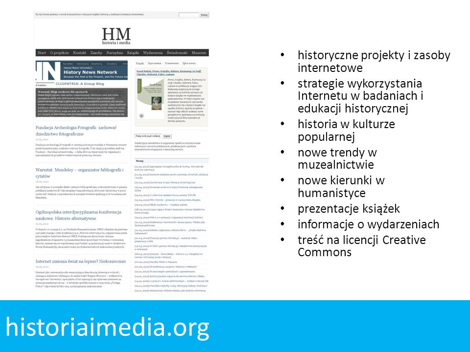 historyczne projekty i zasoby internetowe strategie wykorzystania Internetu w badaniach i edukacji historycznej historia w kulturze popularnej nowe tr