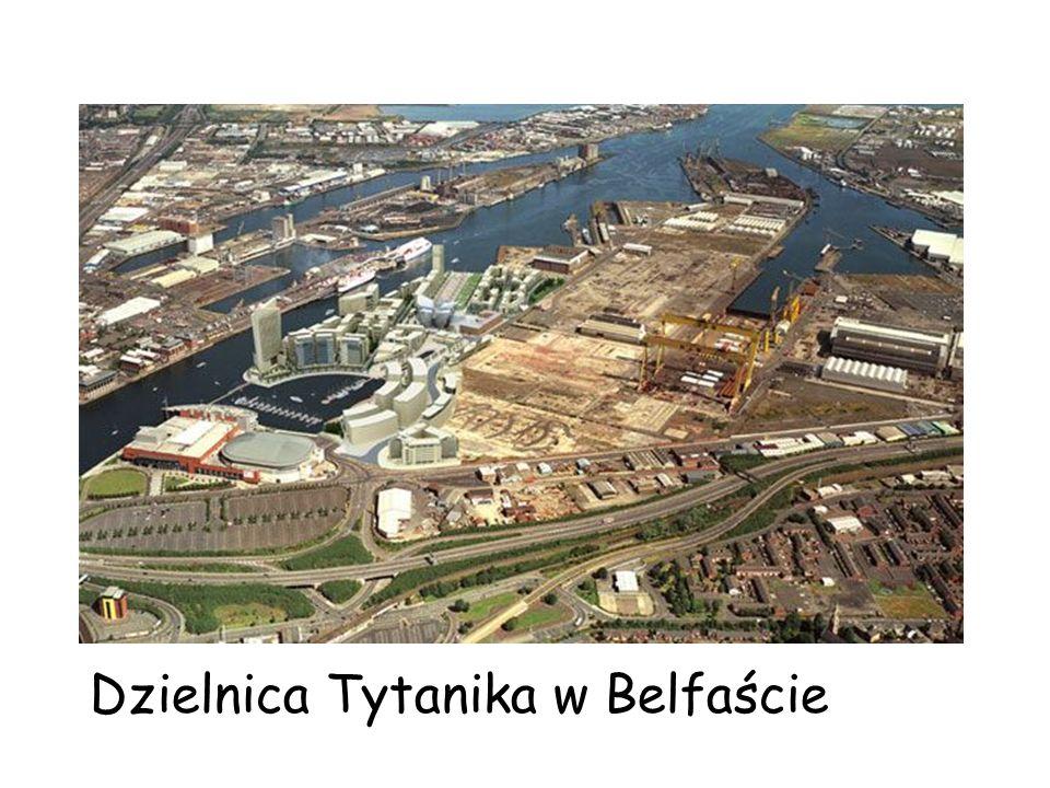Dzielnica Tytanika w Belfaście