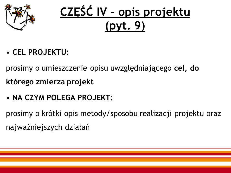CZĘŚĆ IV – opis projektu (pyt.