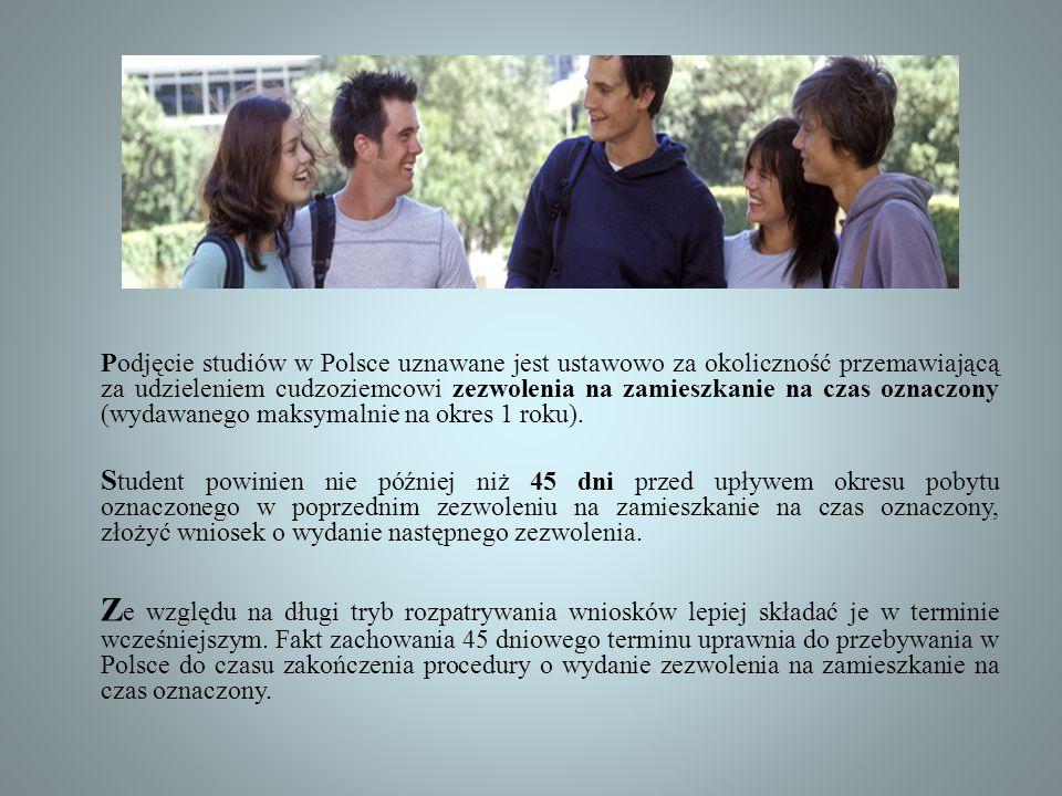 Podjęcie studiów w Polsce uznawane jest ustawowo za okoliczność przemawiającą za udzieleniem cudzoziemcowi zezwolenia na zamieszkanie na czas oznaczon