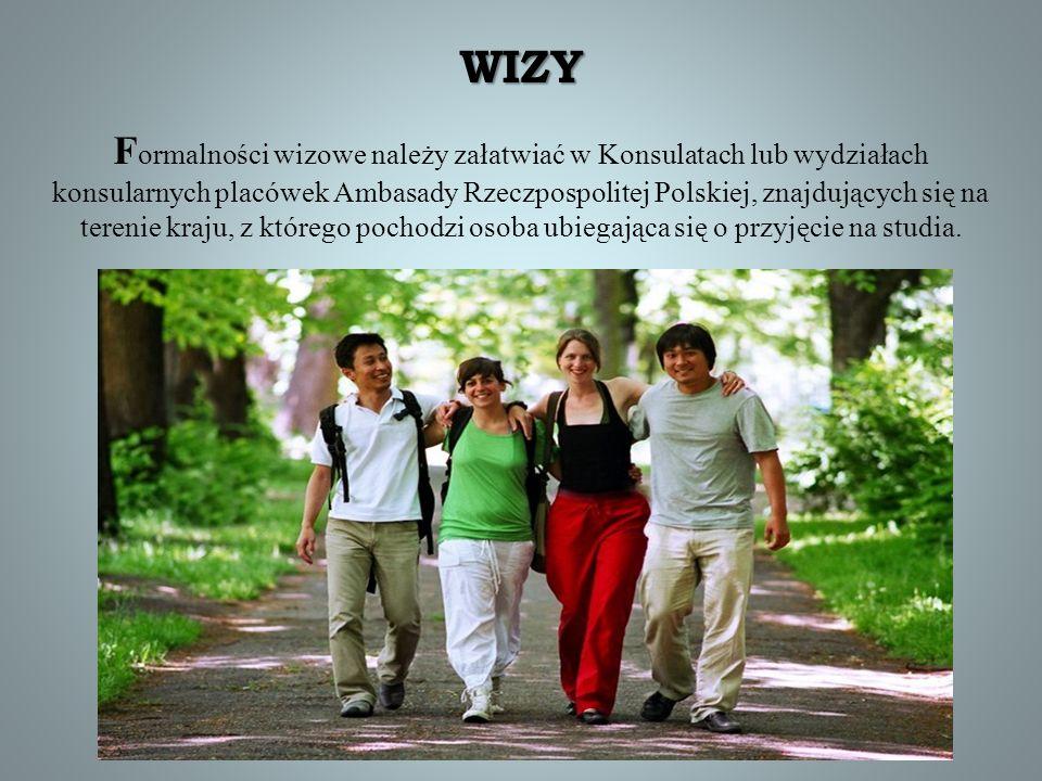 WIZY F ormalności wizowe należy załatwiać w Konsulatach lub wydziałach konsularnych placówek Ambasady Rzeczpospolitej Polskiej, znajdujących się na te