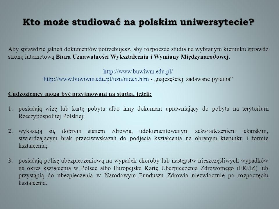 Kto może studiować na polskim uniwersytecie? Aby sprawdzić jakich dokumentów potrzebujesz, aby rozpocząć studia na wybranym kierunku sprawdź stronę in