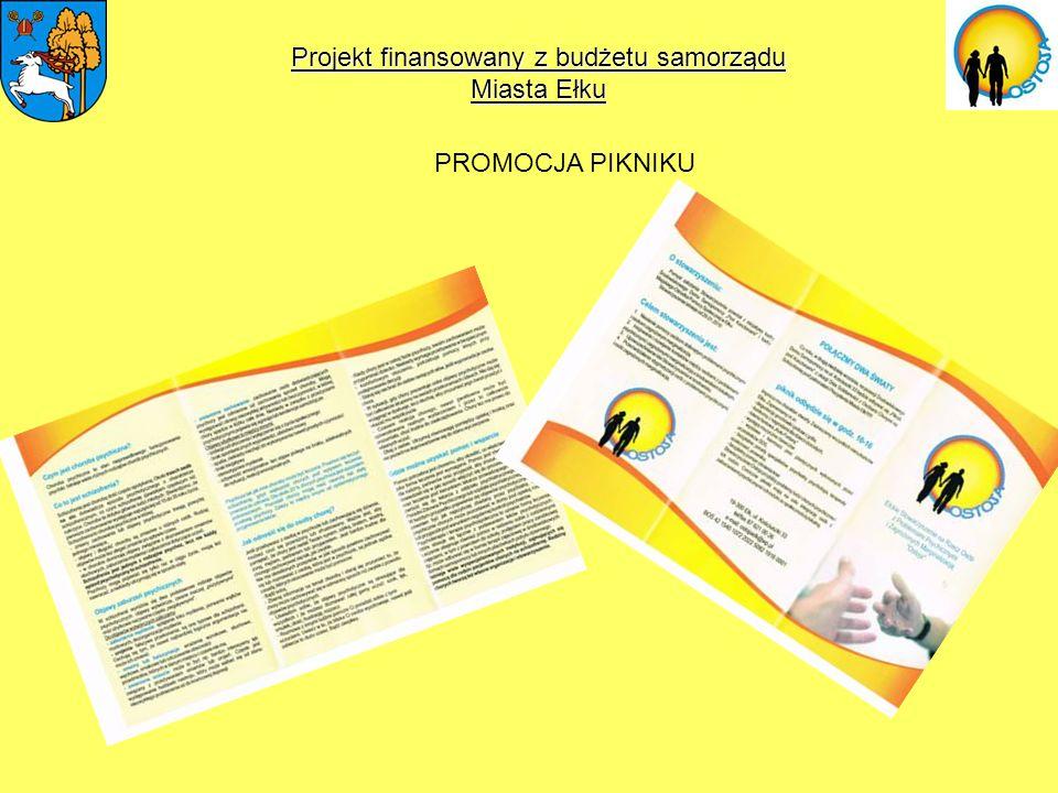 Projekt finansowany z budżetu samorządu Miasta Ełku PROMOCJA PIKNIKU
