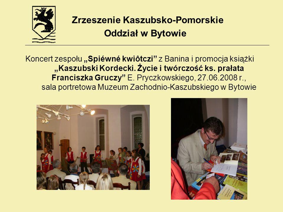 Koncert zespołu Spiéwné kwiôtczi z Banina i promocja książki Kaszubski Kordecki. Życie i twórczość ks. prałata Franciszka Gruczy E. Pryczkowskiego, 27