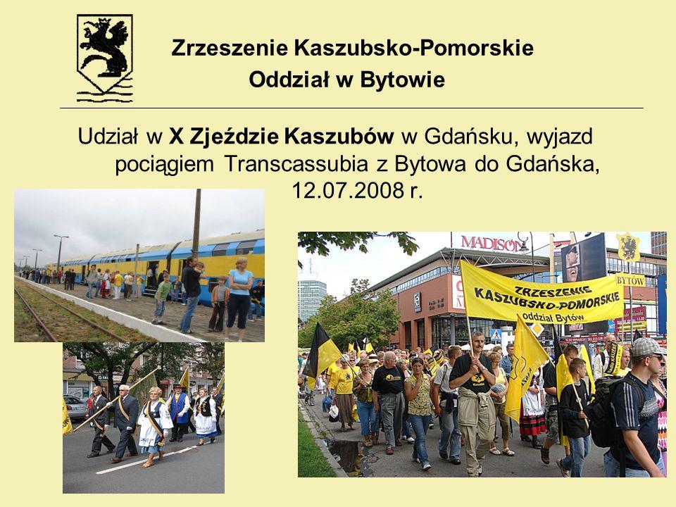 Udział w X Zjeździe Kaszubów w Gdańsku, wyjazd pociągiem Transcassubia z Bytowa do Gdańska, 12.07.2008 r. Zrzeszenie Kaszubsko-Pomorskie Oddział w Byt