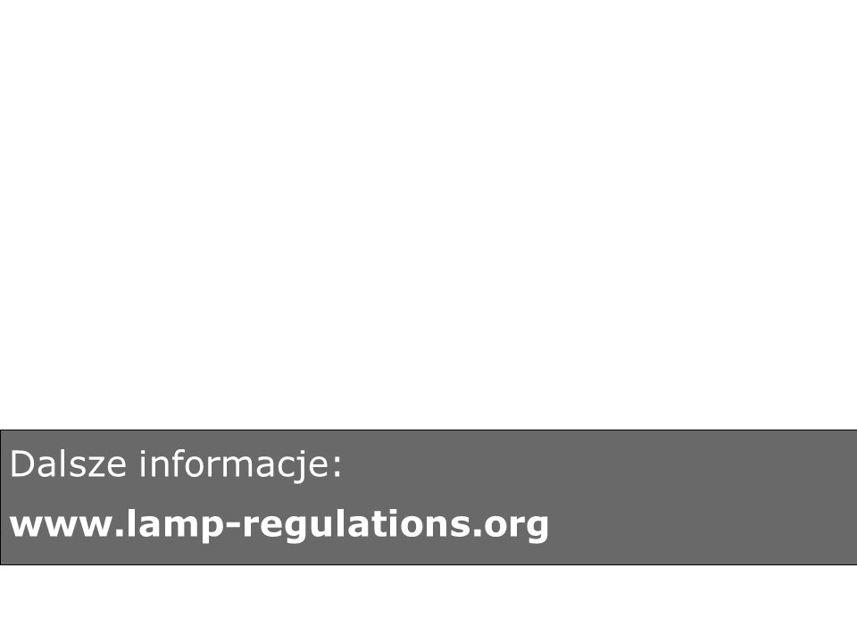 Dalsze informacje: www.lamp-regulations.org