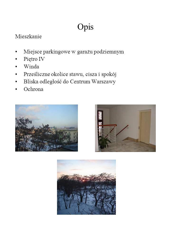 Opis Mieszkanie Miejsce parkingowe w garażu podziemnym Piętro IV Winda Prześliczne okolice stawu, cisza i spokój Bliska odległość do Centrum Warszawy
