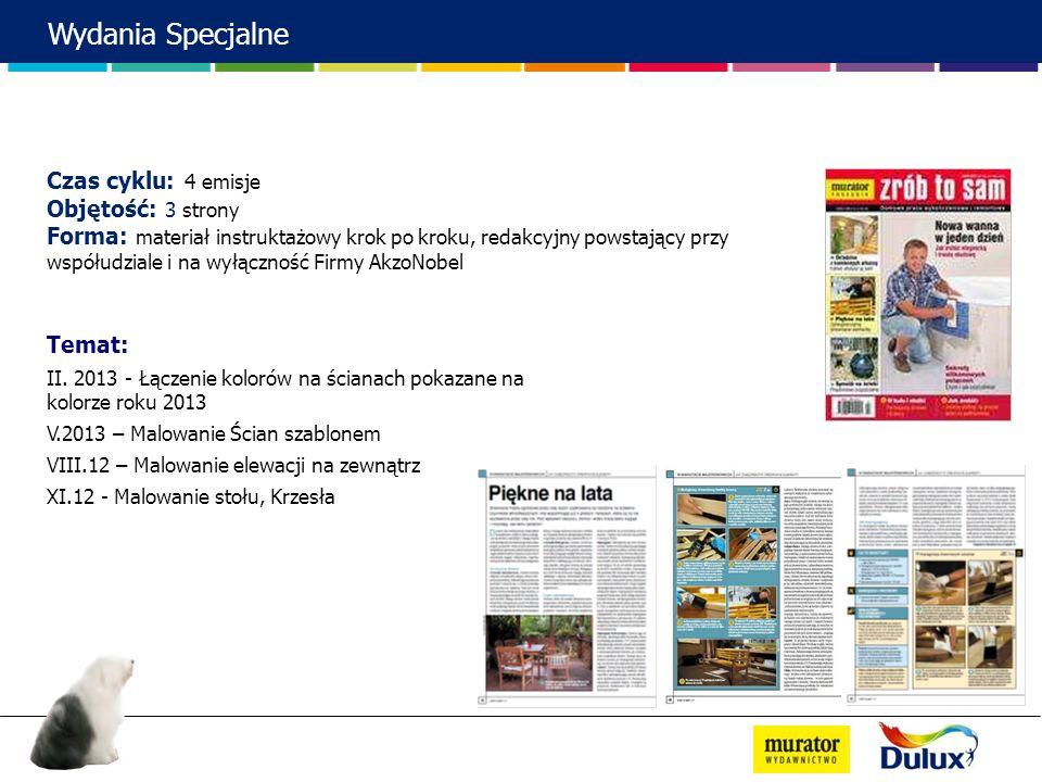 Wydania Specjalne Temat: II. 2013 - Łączenie kolorów na ścianach pokazane na kolorze roku 2013 V.2013 – Malowanie Ścian szablonem VIII.12 – Malowanie