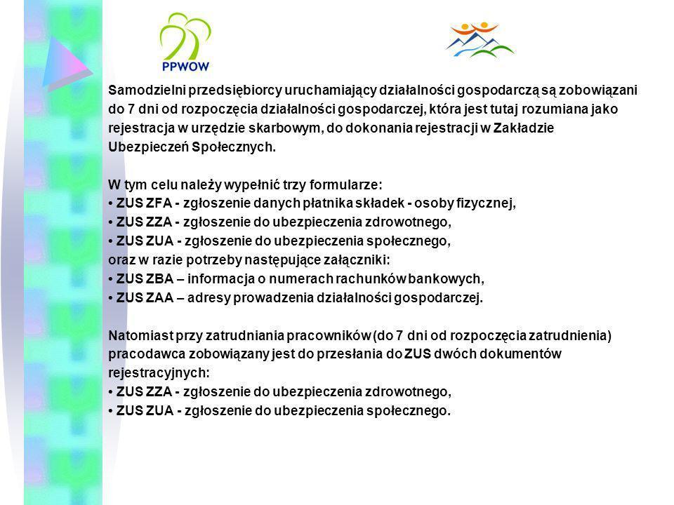 Samodzielni przedsiębiorcy uruchamiający działalności gospodarczą są zobowiązani do 7 dni od rozpoczęcia działalności gospodarczej, która jest tutaj r