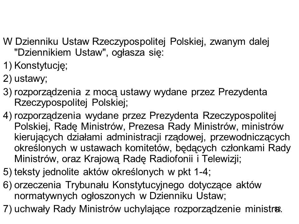 82 W Dzienniku Ustaw Rzeczypospolitej Polskiej, zwanym dalej