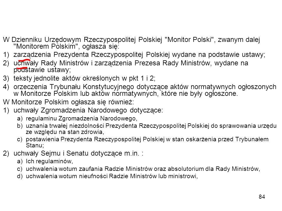 84 W Dzienniku Urzędowym Rzeczypospolitej Polskiej