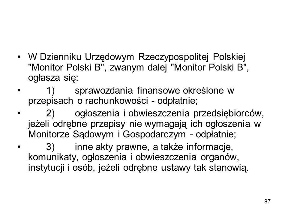 87 W Dzienniku Urzędowym Rzeczypospolitej Polskiej