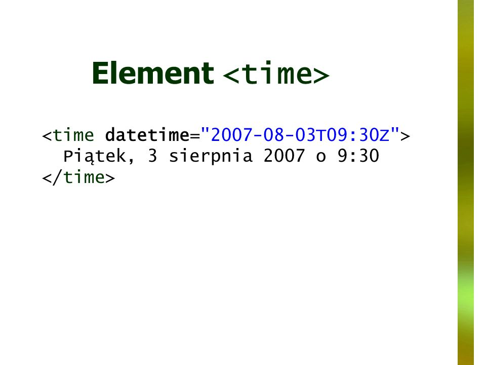 Element Piątek, 3 sierpnia 2007 o 9:30