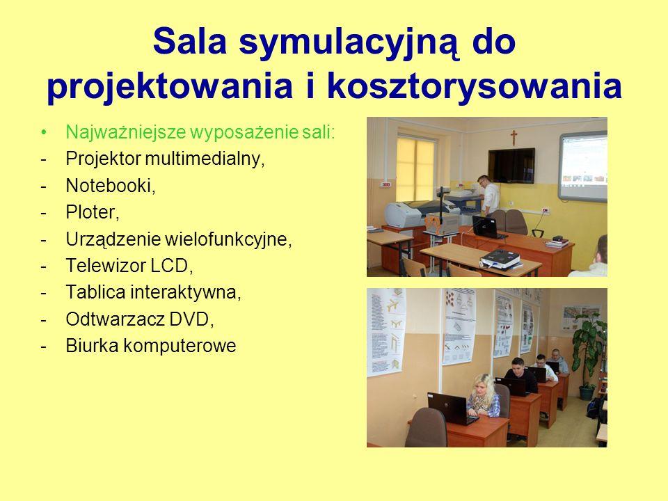 Sala symulacyjną do projektowania i kosztorysowania Najważniejsze wyposażenie sali: -Projektor multimedialny, -Notebooki, -Ploter, -Urządzenie wielofu