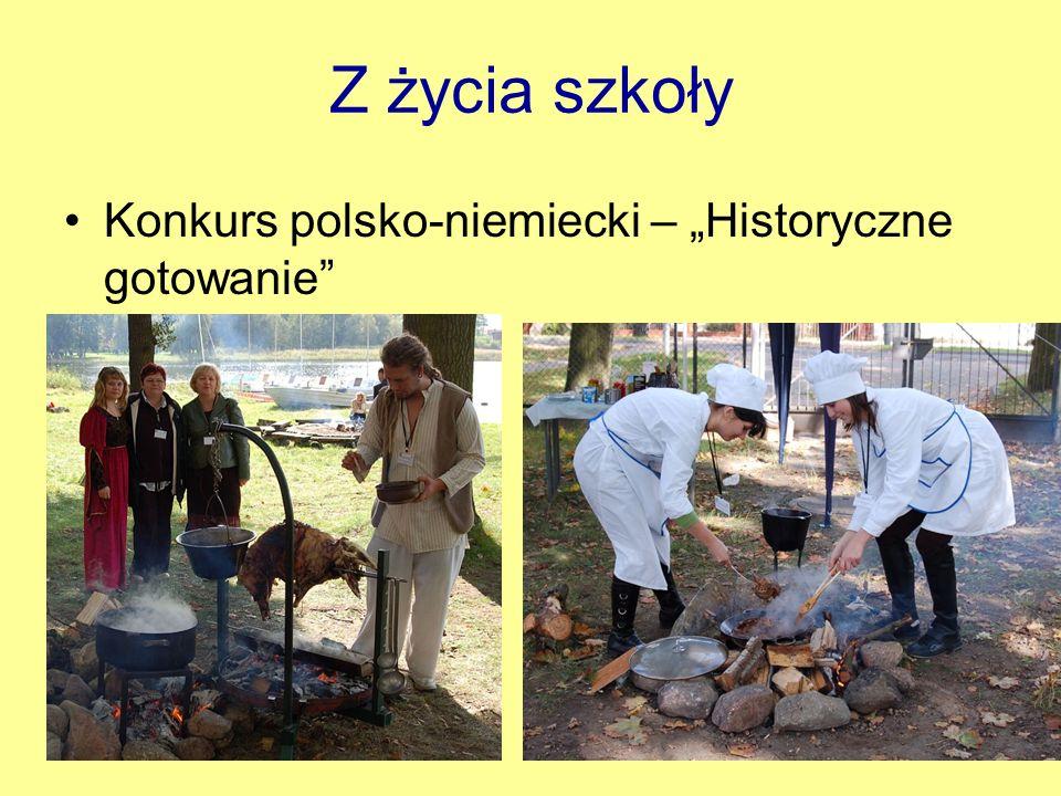 Z życia szkoły Konkurs polsko-niemiecki – Historyczne gotowanie