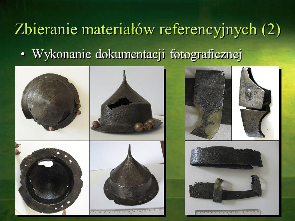 Zbieranie materiałów referencyjnych (2) Wykonanie dokumentacji fotograficznej