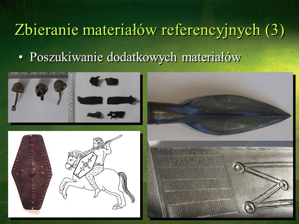 Zbieranie materiałów referencyjnych (3) Poszukiwanie dodatkowych materiałów
