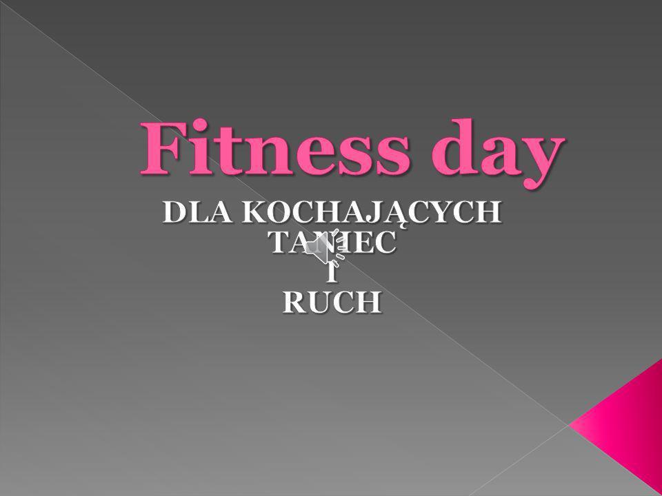 Fitness Day Jeśli chcecie Państwo poznać historię Fitness Day zapraszamy do oglądnięcia krótkiego filmiku, który pozwoli poczuć atmosferę tamtych imprez, a tym samym zachęci Was do uczestniczenia w kolejnych.