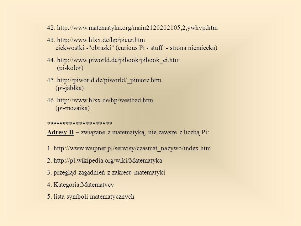 42. http://www.matematyka.org/main2120202105,2,ywhvp.htm 43.