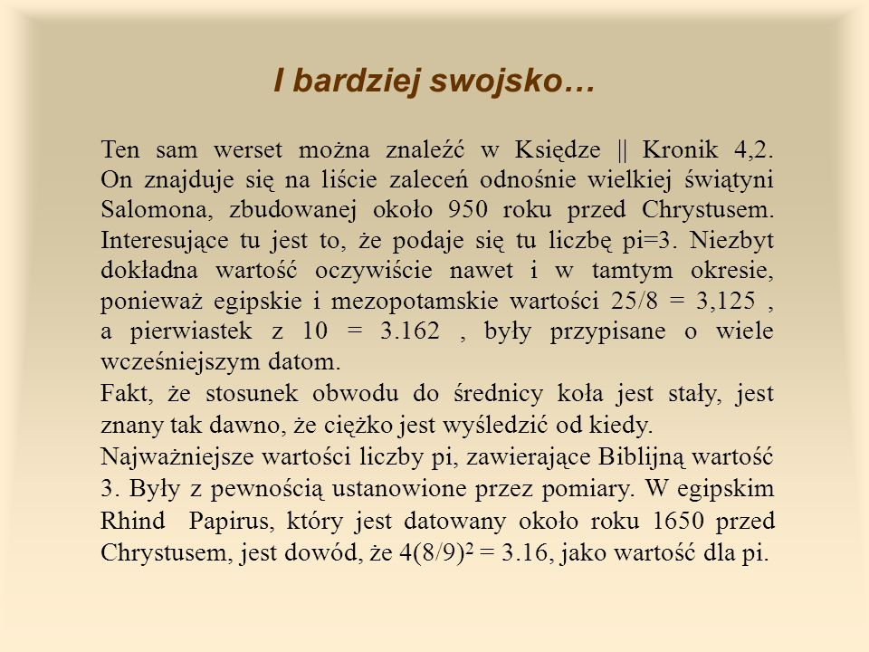 i w języku angielskim: The first theoretical calculation seems to have been carried out by Archimedes of Syracuse (287-212 BC).