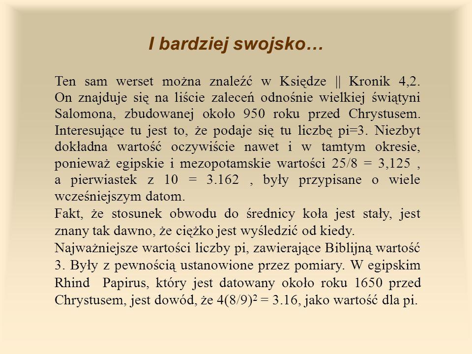 I bardziej swojsko… Ten sam werset można znaleźć w Księdze || Kronik 4,2.