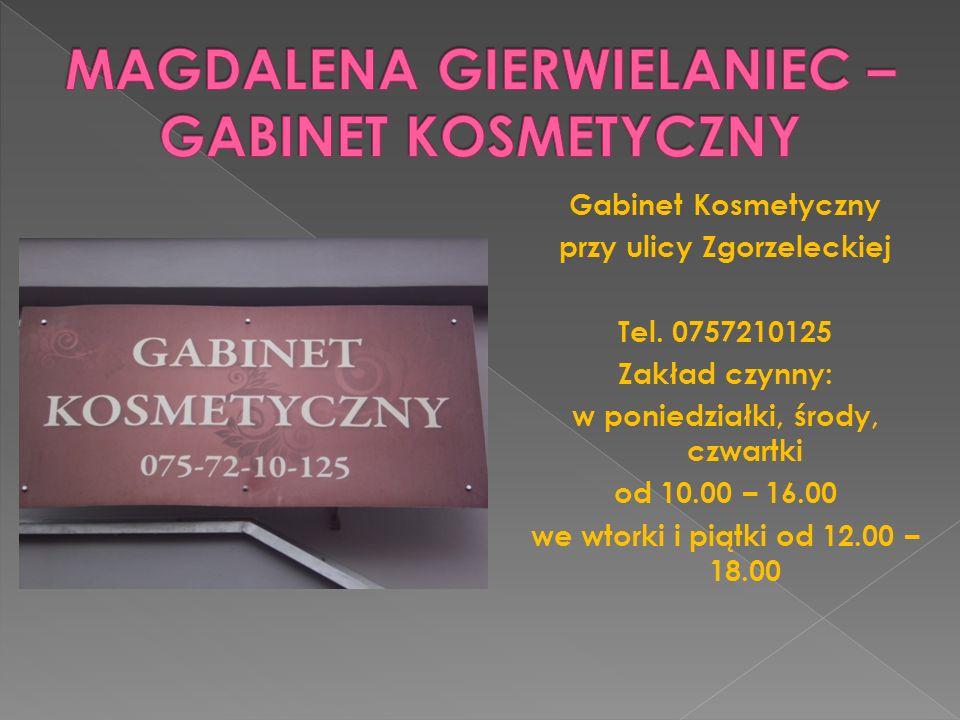 Gabinet Kosmetyczny przy ulicy Zgorzeleckiej Tel. 0757210125 Zakład czynny: w poniedziałki, środy, czwartki od 10.00 – 16.00 we wtorki i piątki od 12.
