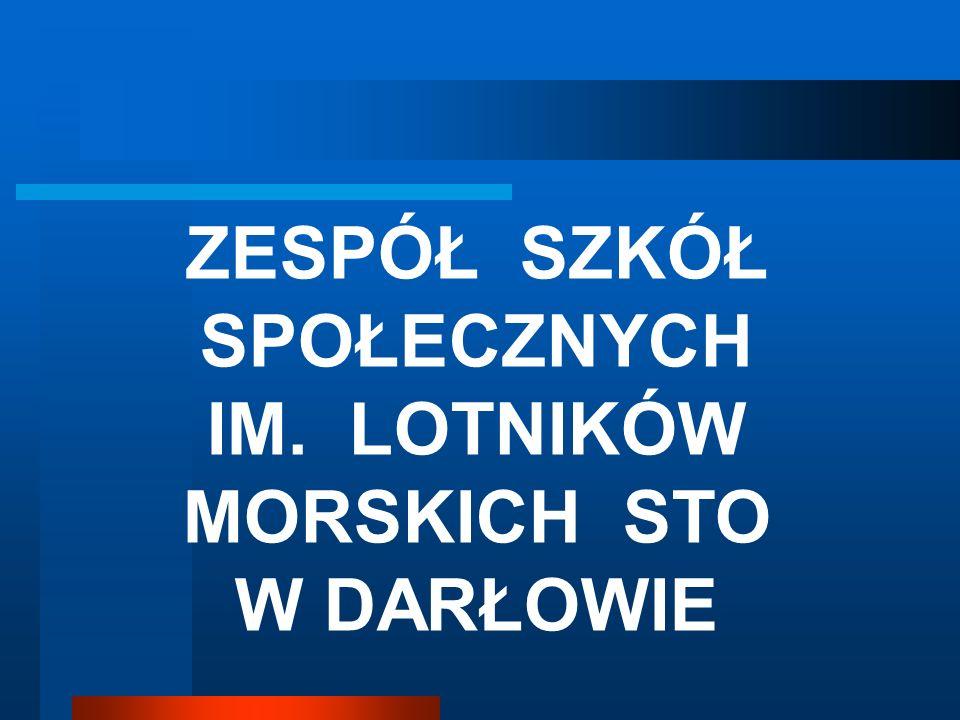 Zespół Szkół w Darłowie W skład Zespołu Szkół Społecznych im.