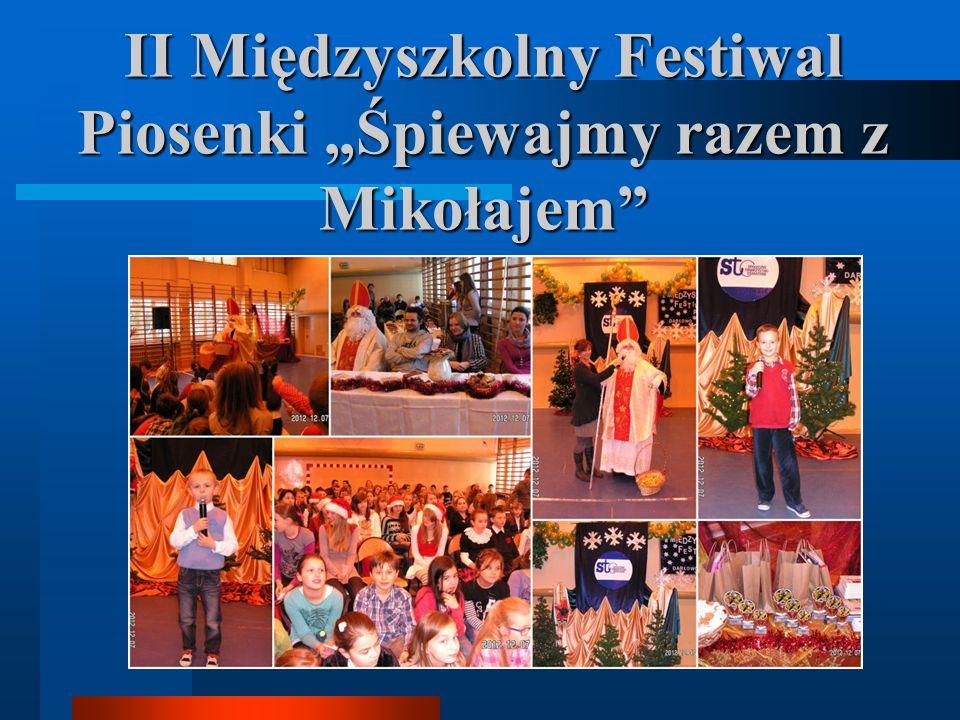 II Międzyszkolny Festiwal Piosenki Śpiewajmy razem z Mikołajem