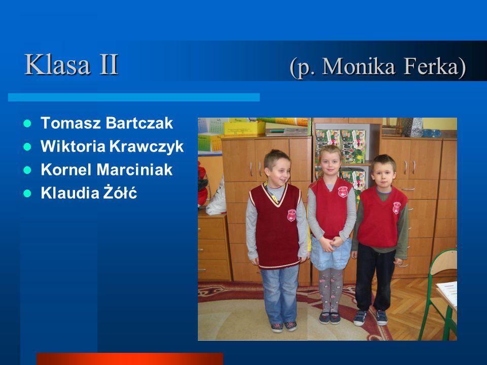 Klasa VI p.Anna Biskupska p. Katarzyna Chudoba p.