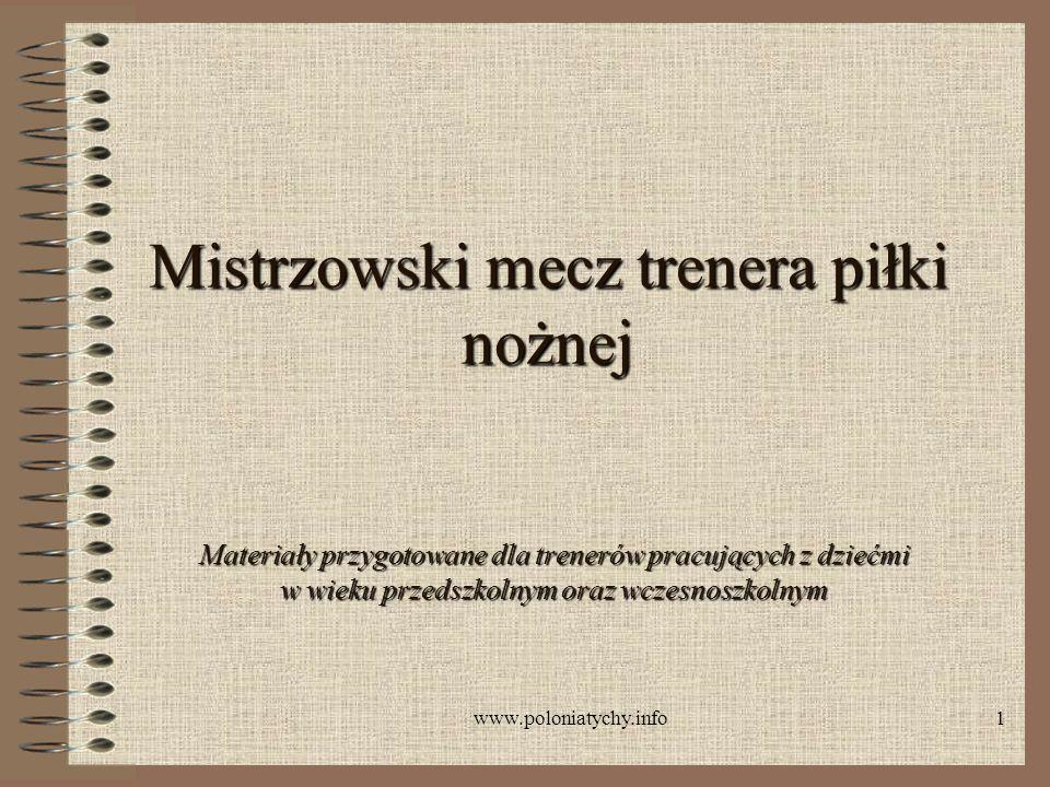 www.poloniatychy.info22 Dzięki za uwagę.