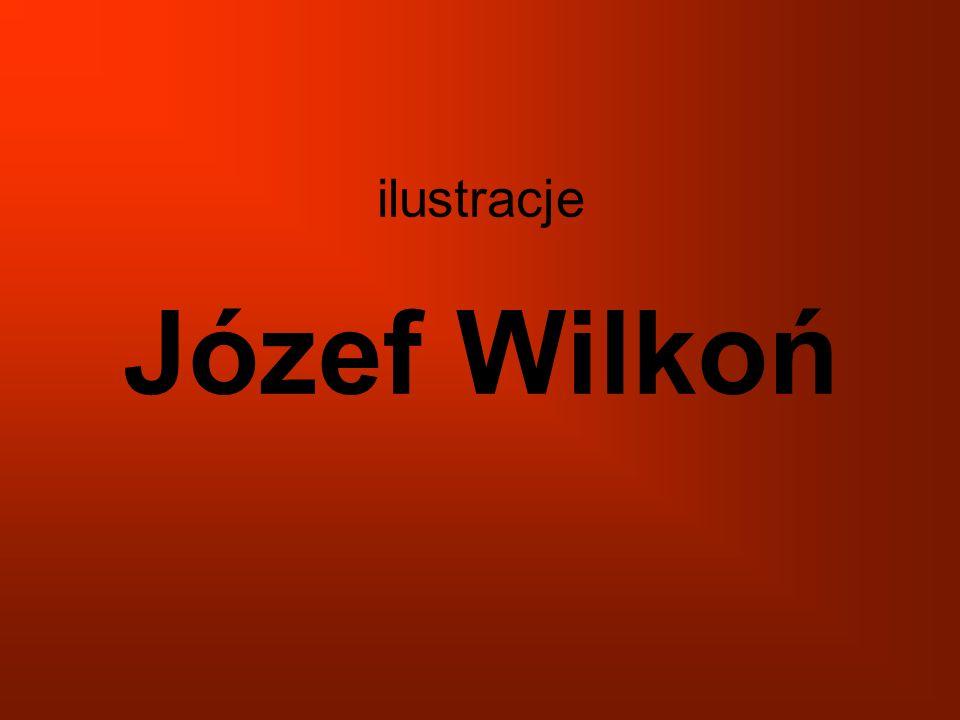 ilustracje Józef Wilkoń