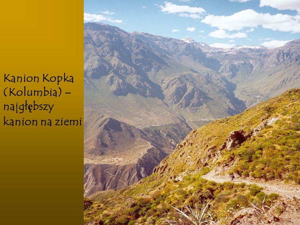 Kanion Kopka (Kolumbia) – najgłębszy kanion na ziemi