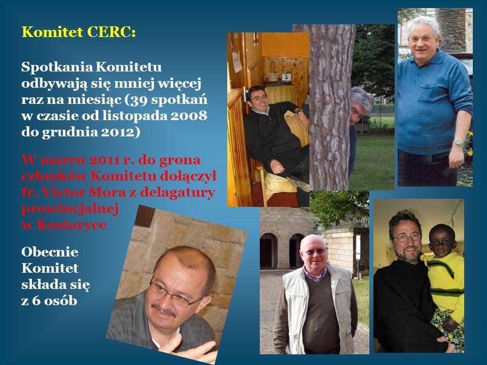 Komitet CERC: Spotkania Komitetu odbywają się mniej więcej raz na miesiąc (39 spotkań w czasie od listopada 2008 do grudnia 2012) W marcu 2011 r. do g