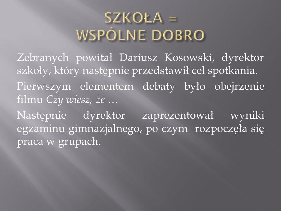 Zebranych powitał Dariusz Kosowski, dyrektor szkoły, który następnie przedstawił cel spotkania. Pierwszym elementem debaty było obejrzenie filmu Czy w