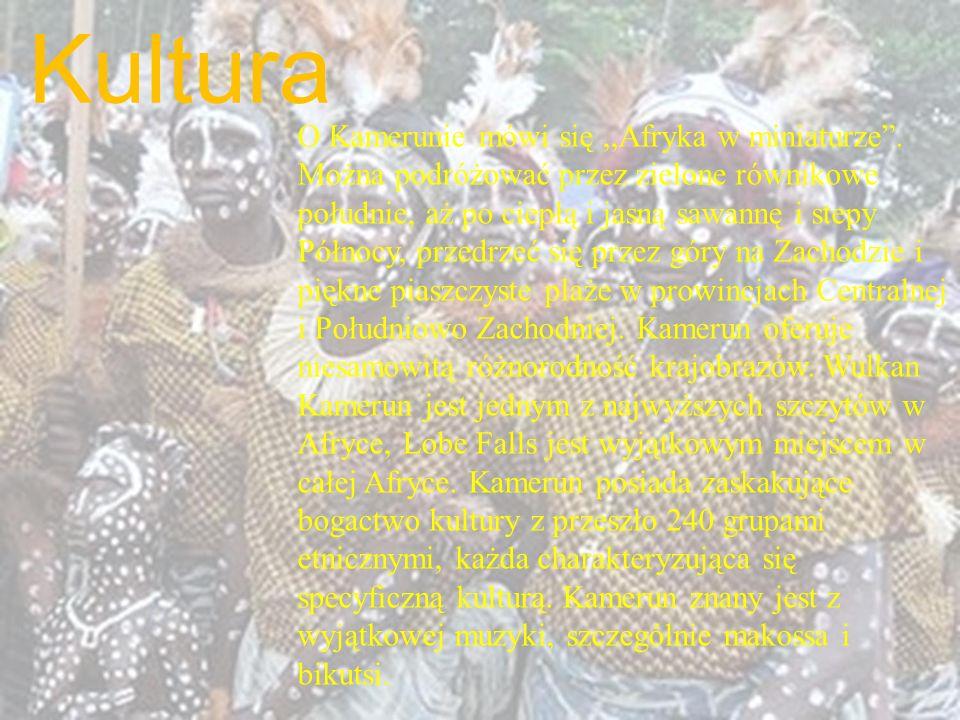 Kultura O Kamerunie mówi się,,Afryka w miniaturze. Można podróżować przez zielone równikowe południe, aż po ciepłą i jasną sawannę i stepy Północy, pr
