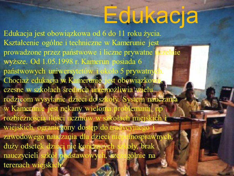 Edukacja Edukacja jest obowiązkowa od 6 do 11 roku życia. Kształcenie ogólne i techniczne w Kamerunie jest prowadzone przez państwowe i liczne prywatn