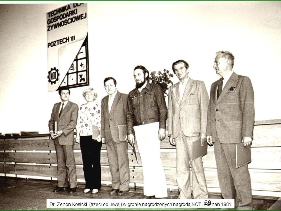 Dr Zenon Kosicki (trzeci od lewej) w gronie nagrodzonych nagrodą NOT- Poznań 1981 29