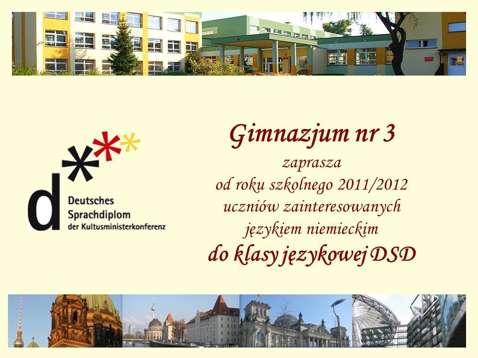 Gimnazjum nr 3 zaprasza od roku szkolnego 2011/2012 uczniów zainteresowanych językiem niemieckim do klasy językowej DSD